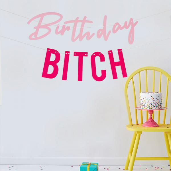 Birthday Bitch Girlande